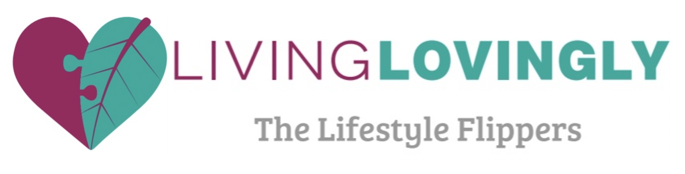 Living Lovingly; The Lifestyle Flippers